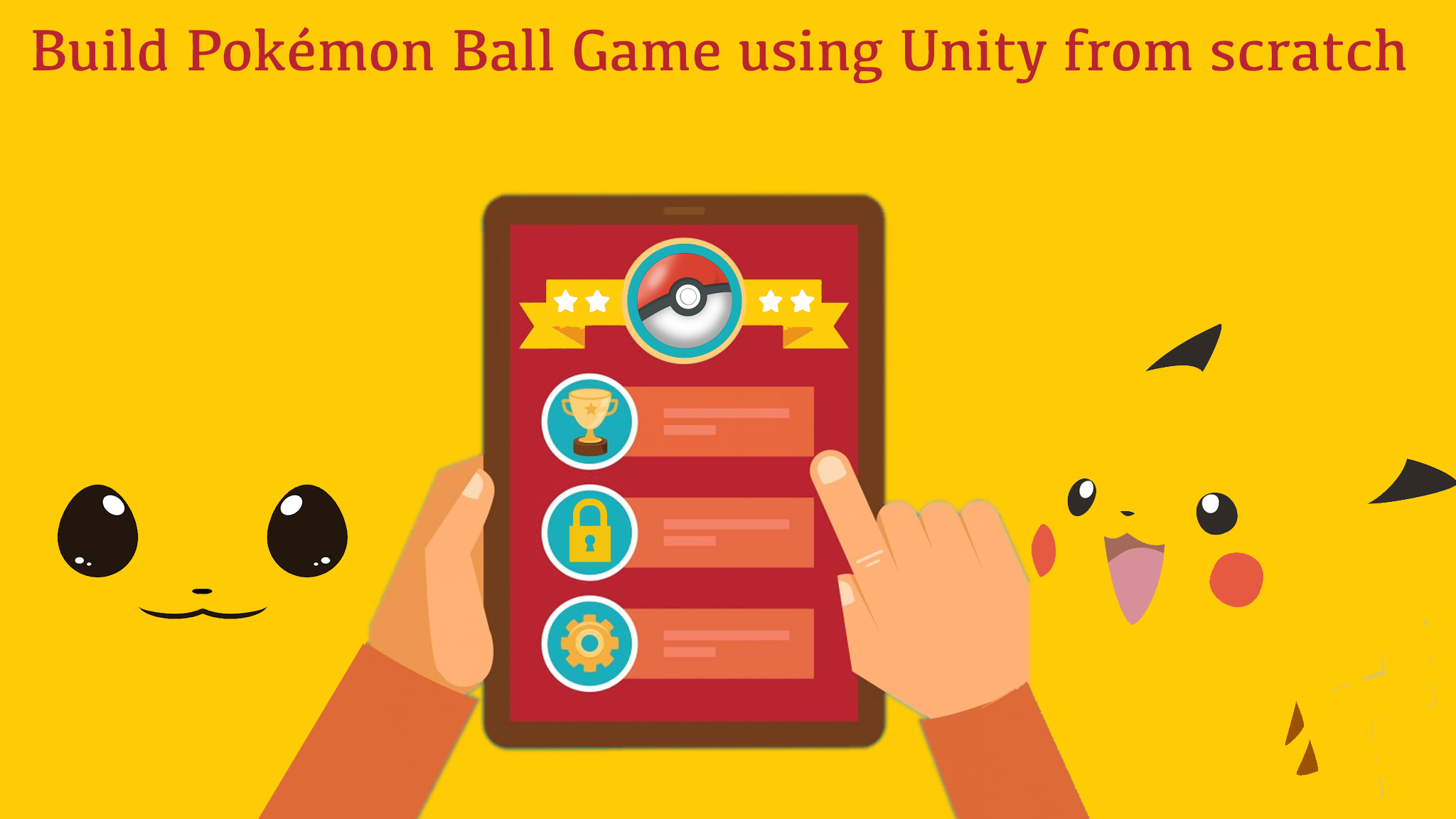 UNITY GAMES LOCK AND UNLOCK SYSTEM COURSE- BUILD POKÉMON BALL GAME
